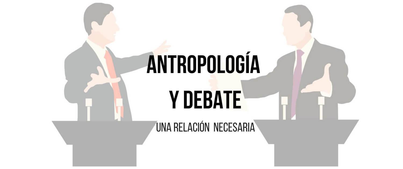 Antropologia y debate academico